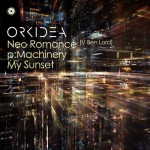 Orkidea – Neo Romance + pMachinery + My Sunset EP