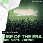 Andrew Rayel – Rise Of The Era (incl. Digital X Remix)