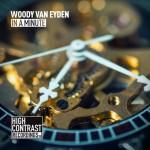 Woody Van Eyden – In A Minute