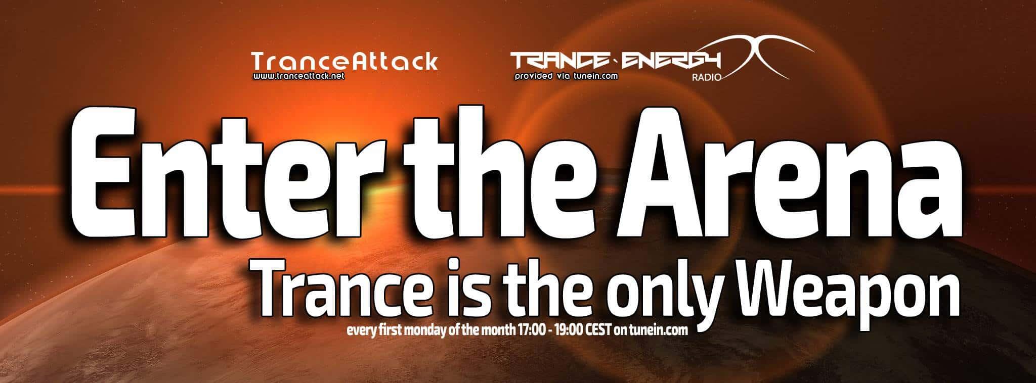 Enter The Arena on TranceEnergy-Radio