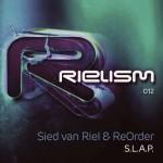 Sied van Riel & ReOrder – S.L.A.P.