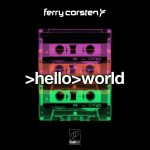Ferry Corsten – Hello World