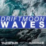 Driftmoon – Waves