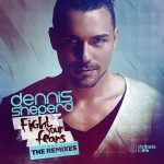 Dennis Sheperd – Fight Your Fears (The Remixes)
