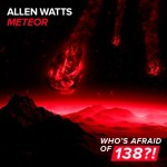 Allen Watts – Meteor