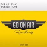 M.I.K.E. Push – Pretention