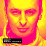 Bobina – Speed Breaker
