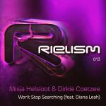 Misja Helsloot & Dirkie Coetzee feat. Diana Leah – Won't Stop Searching
