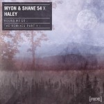 Myon & Shane 54 With Haley – Round We Go (Standerwick Remix)