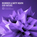 ReOrder & Katty Heath – Our Nature