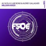 Aly & Fila X Luke Bond & Audrey Gallagher – Million Voices