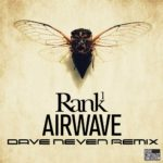 Rank 1 – Aiwave (Dave Neven Bootleg Remix)