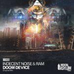 Indecent Noise & RAM – Doom Device