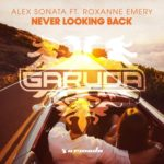 Alex Sonata feat. Roxanne Emery – Never Looking Back