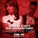 Fabio XB & Liuck feat. Roxanne Emery – Nowhere To Be Found