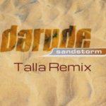 Darude – Sandstorm (Talla 2XLC Remix)