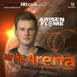 Enter The Arena 053: Arisen Flame and G:CORE!