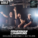 Global DJ Broadcast (14.07.2016) with Markus Schulz and Fisherman & Hawkins