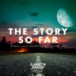 Gareth Emery – The Story So Far (Ashley Wallbridge Remix)