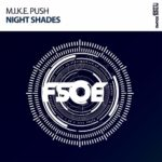 M.I.K.E. Push – Night Shades