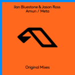 ilan Bluestone & Jason Ross – Amun / Meta