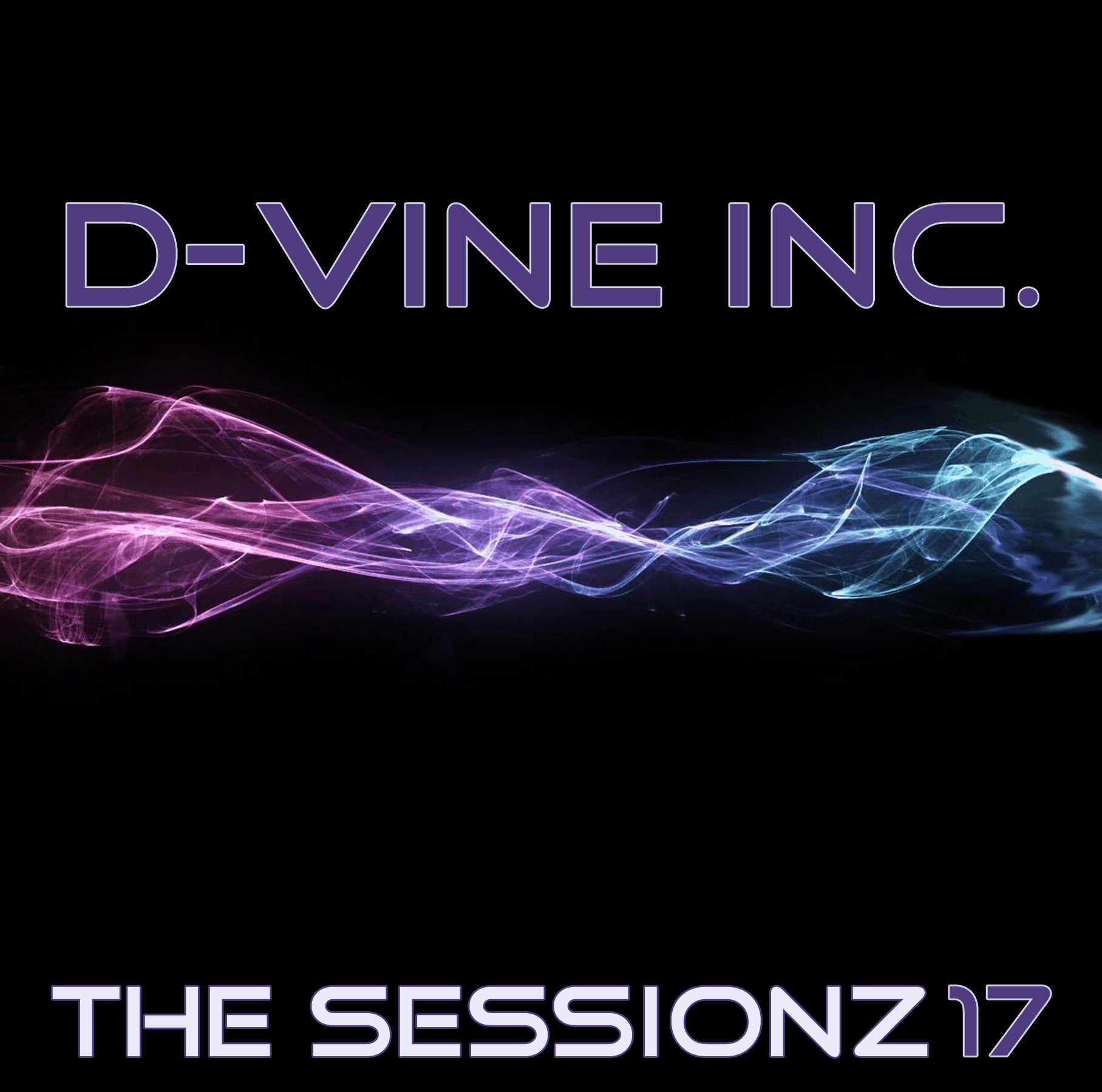 D-Vine Inc. - ThE sEsSiOnZ 17