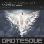 Rene Ablaze & Diana Leah – Don't Turn Away