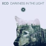 Eco – Darkness In The Light