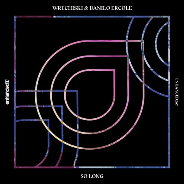 Wrechiski & Danilo Ercole - So Long