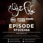 Future Sound of Egypt 466 (17.10.2016) with Aly & Fila