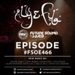 Future Sound of Egypt 466 (17.10.2016) with Aly & Fila