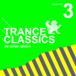 Trance Classics 3 Mixed By Johan Gielen