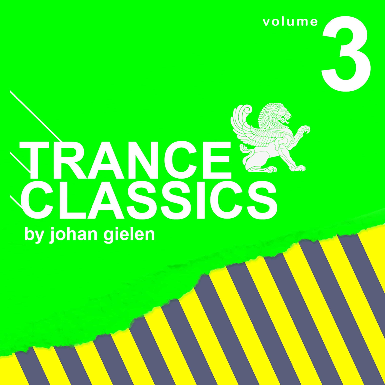 Trance Classics 3 Mixed By Johan Gielen
