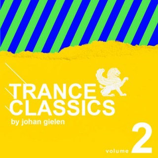 Trance Classics 2 Mixed By Johan Gielen