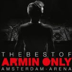 "Armin van Buuren announces 20th Anniversary Show ""The Best of Armin Only"""