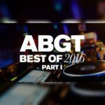 Group Therapy Best of 2016 Part 1 (23.12.2016) with Above & Beyond