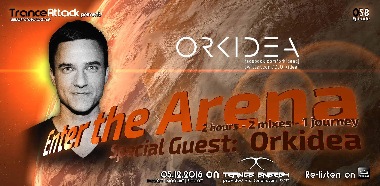 Enter The Arena 058: Tamer Hossam & Orkidea