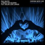 Paul van Dyk & Ronald van Gelderen feat. Gaelan & Eric Lumiere – Everyone Needs Love