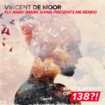 Vincent De Moor – Fly Away (Mark Sixma presents M6 Remix)