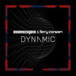 Cosmic Gate & Ferry Corsten – Dynamic