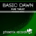 Basic Dawn – Pure Thrust (Madwave Remix)