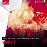 Andy Moor & Lange present Stadium4 – Unity
