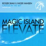 Roger Shah & Inger Hansen – Castles in the Sky
