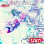 Talla 2XLC & Allen Watts – Helix