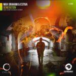 Max Graham & Estiva – Generation (Mark Sherry's Outburst Rework)