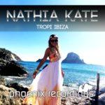 Nathia Kate – Tropi Ibiza