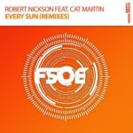 Robert Nickson Feat. Cat Martin – Every Sun (Factor B & RNX Remixes)