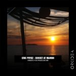Eric Prydz – Sunset At Mambo (Orkidea's Pure Progressive Mix)