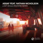 Assaf feat. Nathan Nicholson – Lost Souls (Radion6 Remix)
