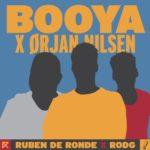 Ruben de Ronde X Rodg X Orjan Nilsen – Booya